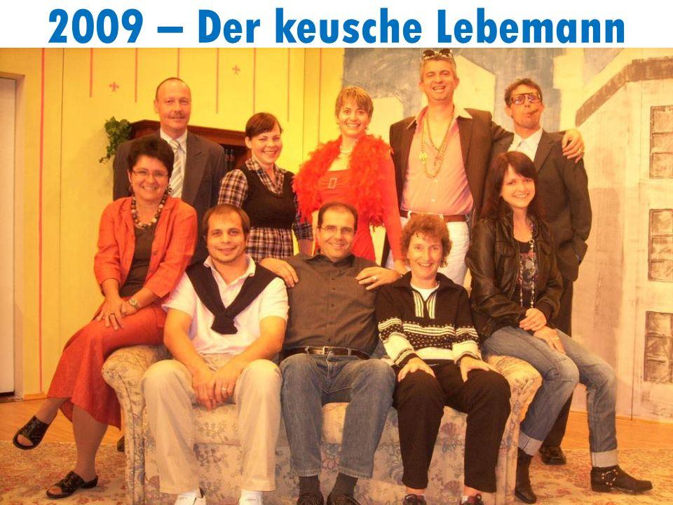 2009 – Der keusche Lebemann