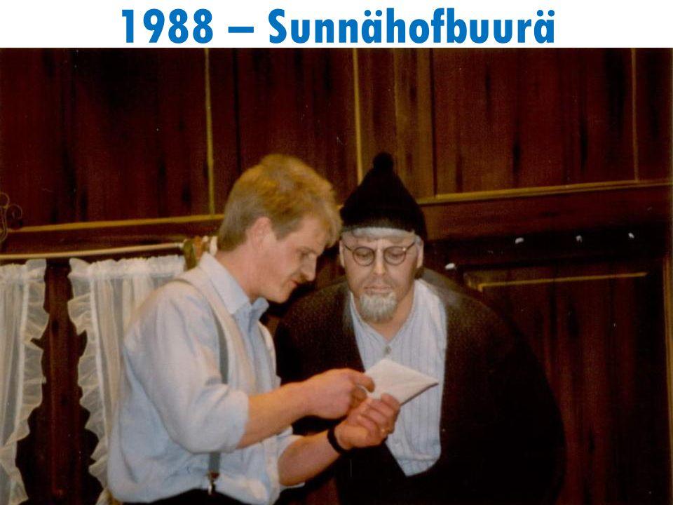 1988 – Sunnähofbuurä