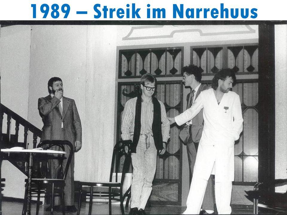 1989 – Streik im Narrehuus