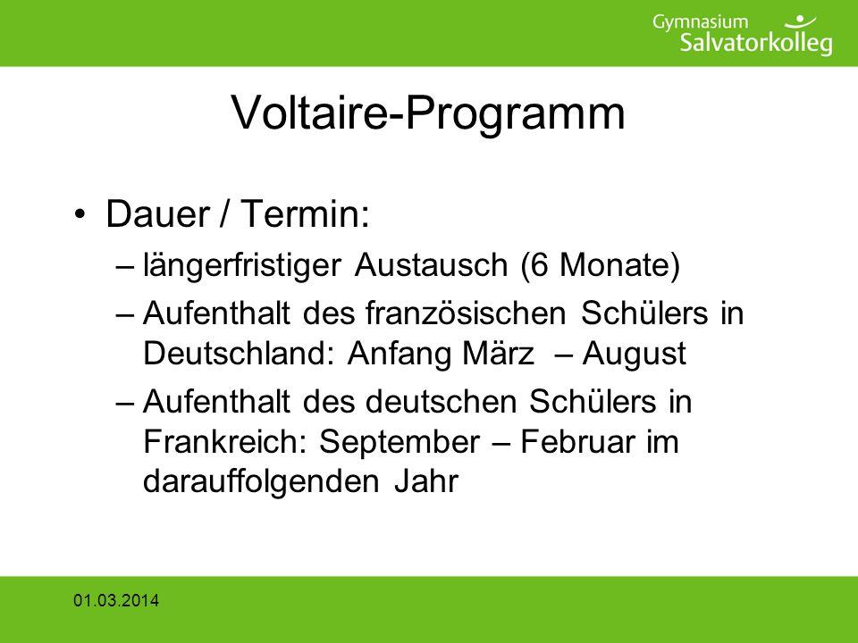 Voltaire-Programm Aufenthaltskosten –Prinzip der Gegenseitigkeit –Kulturportfolio in Höhe von 250 –Fahrtkostenzuschuss, finanziert aus Mitteln des DFJW 01.03.2014