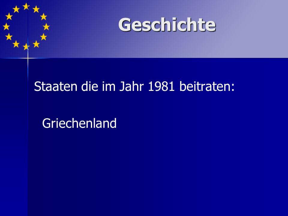 Staaten die im Jahr 1981 beitraten: Griechenland Geschichte