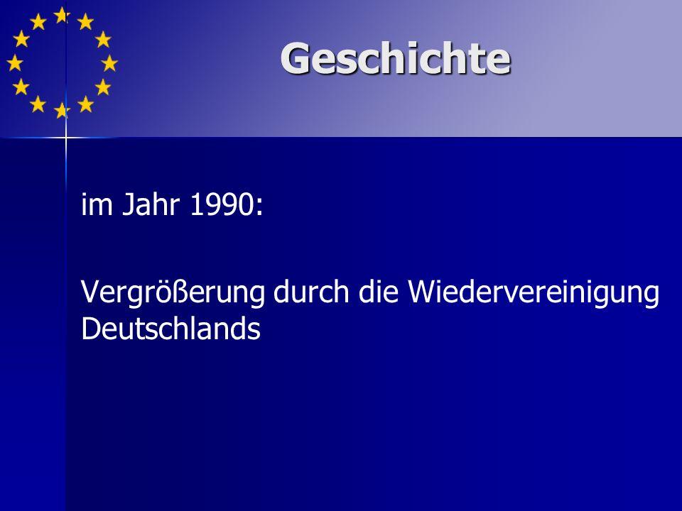 im Jahr 1990: Vergrößerung durch die Wiedervereinigung Deutschlands Geschichte