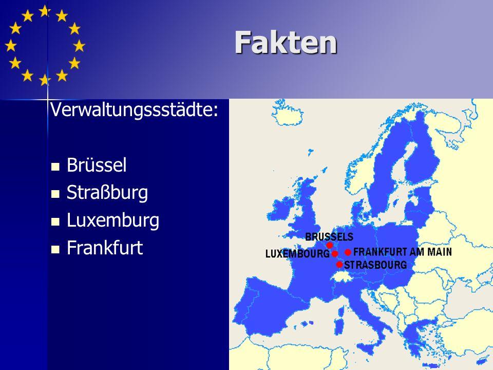 Verwaltungssstädte: Brüssel Straßburg Luxemburg Frankfurt Fakten