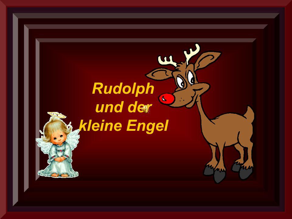 Rudolph und der kleine Engel