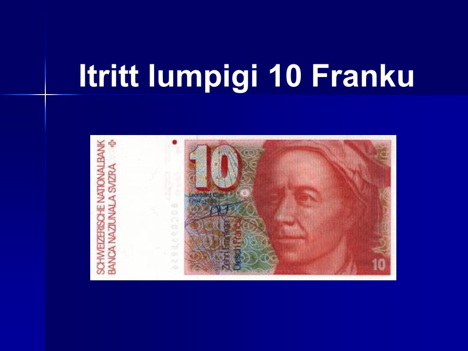 Itritt lumpigi 10 Franku