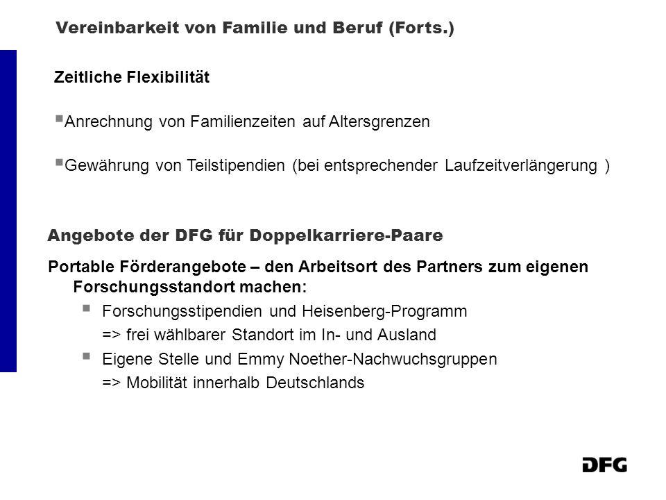 Angebote der DFG für Doppelkarriere-Paare Portable Förderangebote – den Arbeitsort des Partners zum eigenen Forschungsstandort machen: Forschungsstipe