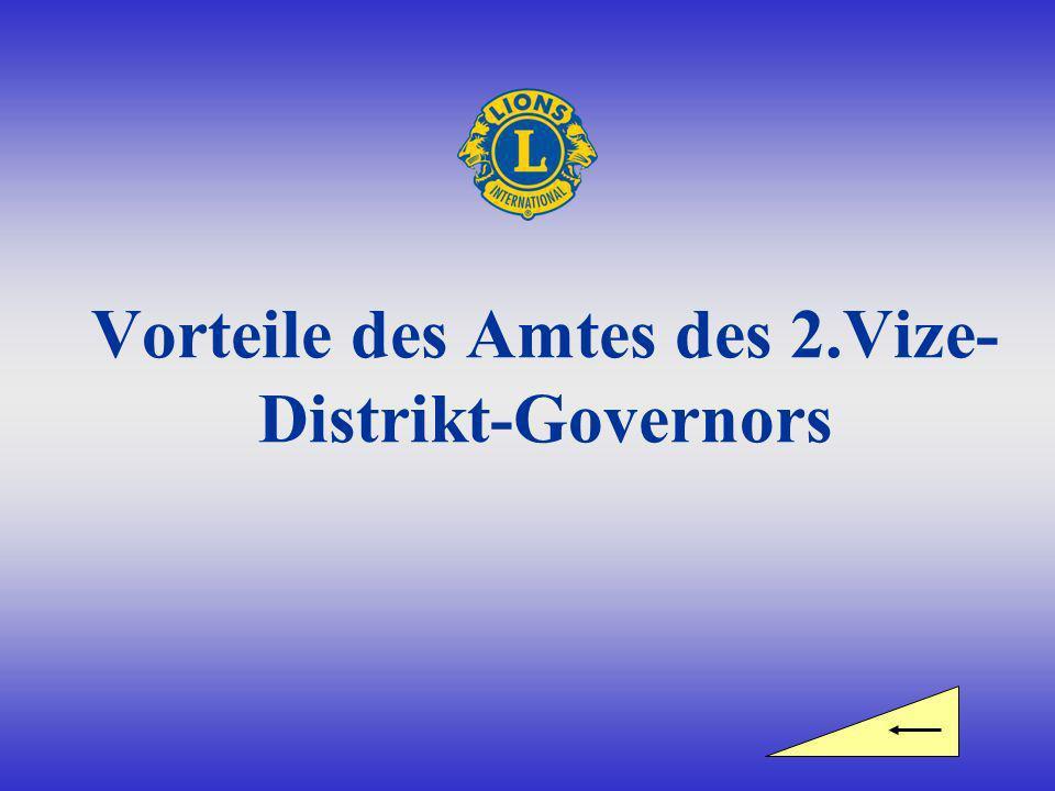 Vorteile des Amtes des 2.Vize- Distrikt-Governors