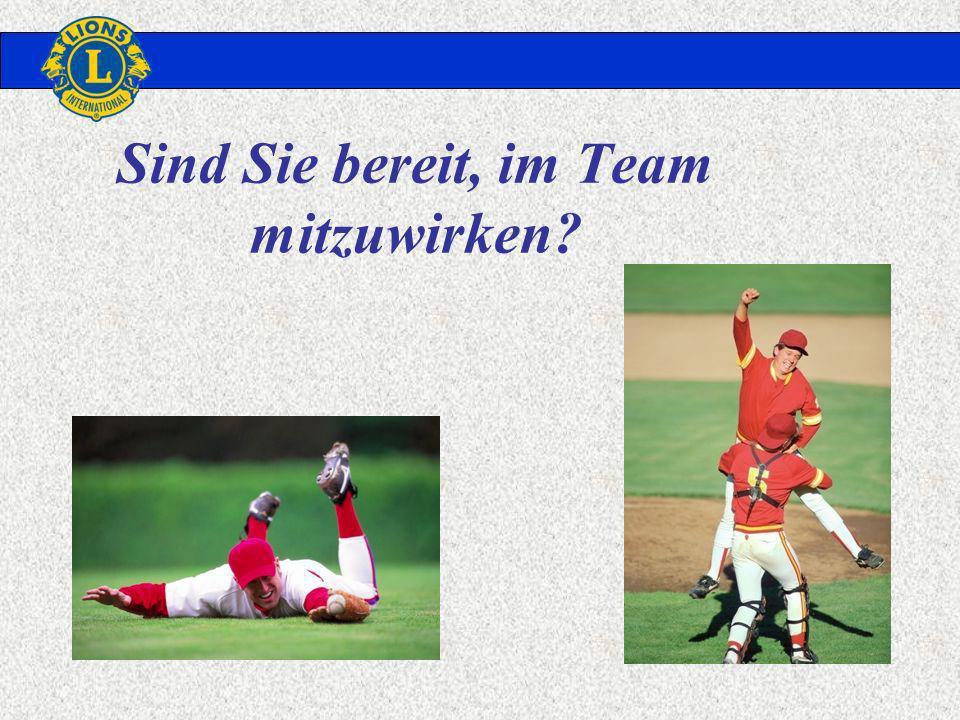 Sind Sie bereit, im Team mitzuwirken?