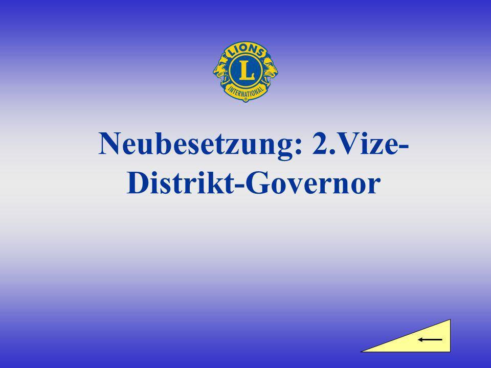 Neubesetzung: 2.Vize- Distrikt-Governor