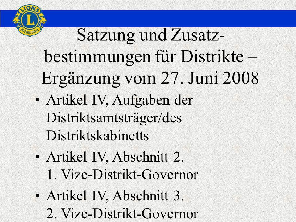 Satzung und Zusatz- bestimmungen für Distrikte – Ergänzung vom 27.