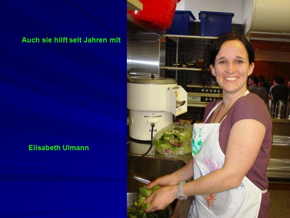 Auch sie hilft seit Jahren mit Elisabeth Ulmann