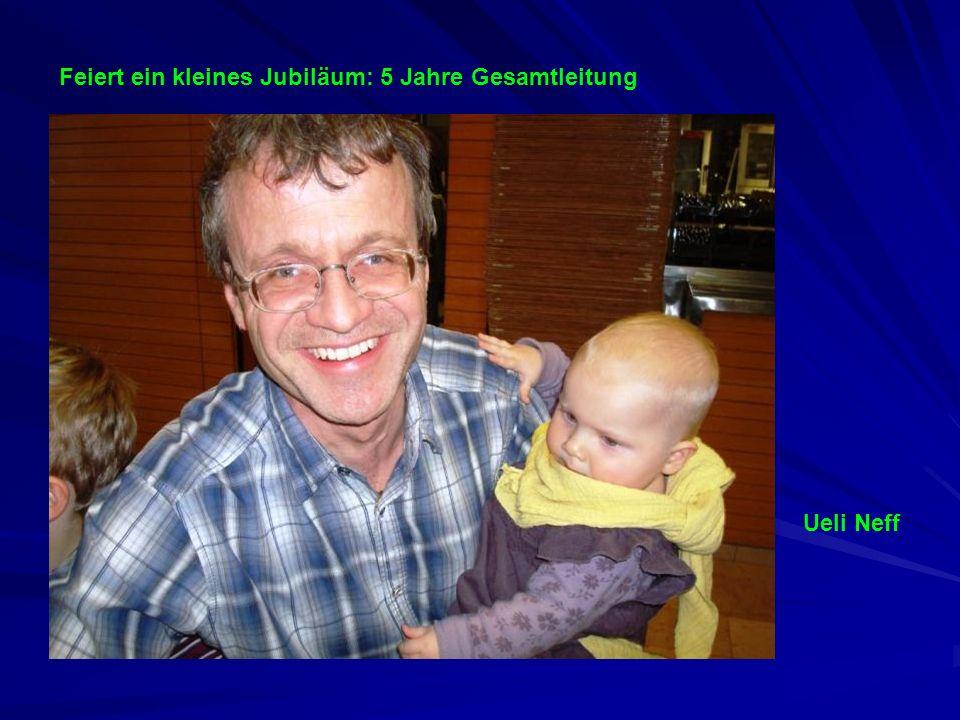Ueli Neff Feiert ein kleines Jubiläum: 5 Jahre Gesamtleitung