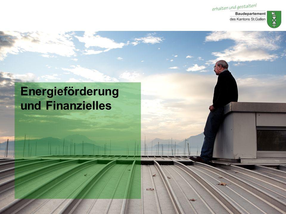 © Baudepartement des Kantons St.GallenApril 2011 Energieförderung und Finanzielles
