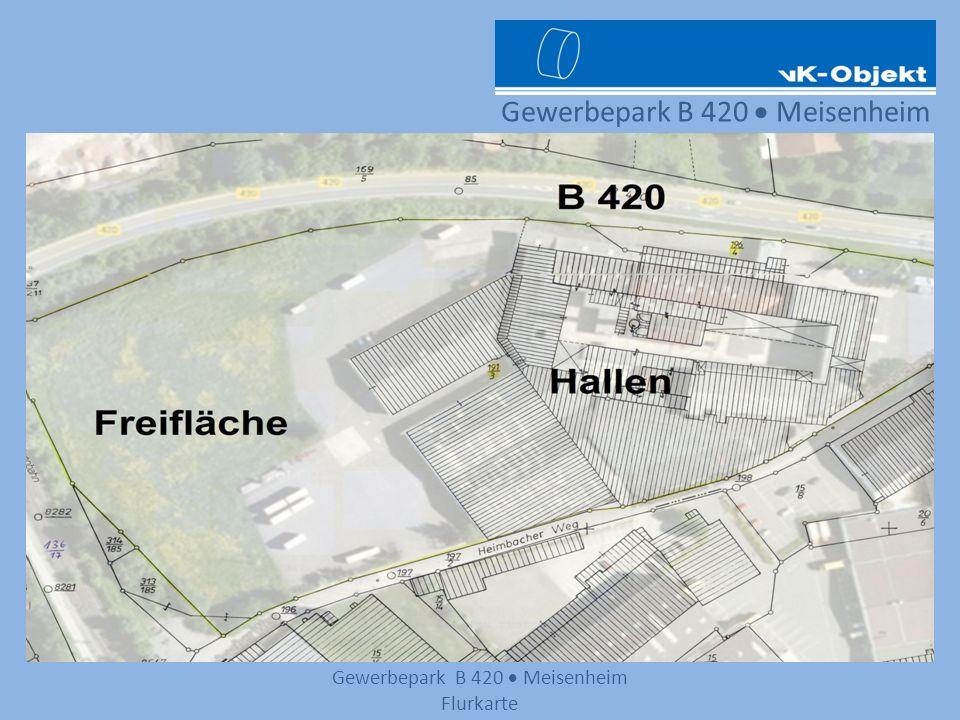Gewerbepark B 420 Meisenheim Gewerbepark B 420 Meisenheim Adresse: Heimbacher Weg 55590 Meisenheim Freifläche: 12.000 m² Hallenfläche: 13.225 m² ebenerdig, ein- oder mehrstöckig Räume von 35 m² bis 2.500 m² alles frei wähl- und kombinierbar