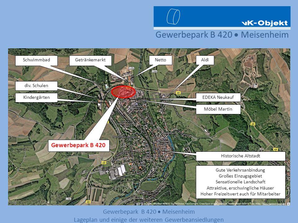 Gewerbepark B 420 Meisenheim Lageplan und einige der weiteren Gewerbeansiedlungen Möbel Martin NettoGetränkemarktAldi EDEKA Neukauf Gewerbepark B 420