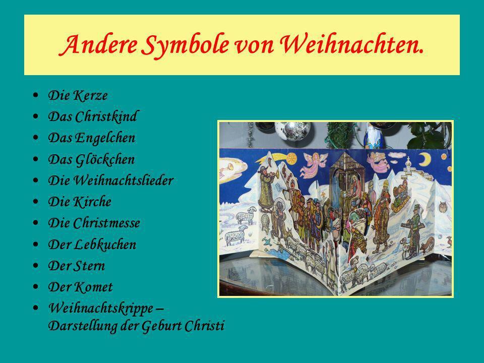 Andere Symbole von Weihnachten. Die Kerze Das Christkind Das Engelchen Das Glöckchen Die Weihnachtslieder Die Kirche Die Christmesse Der Lebkuchen Der