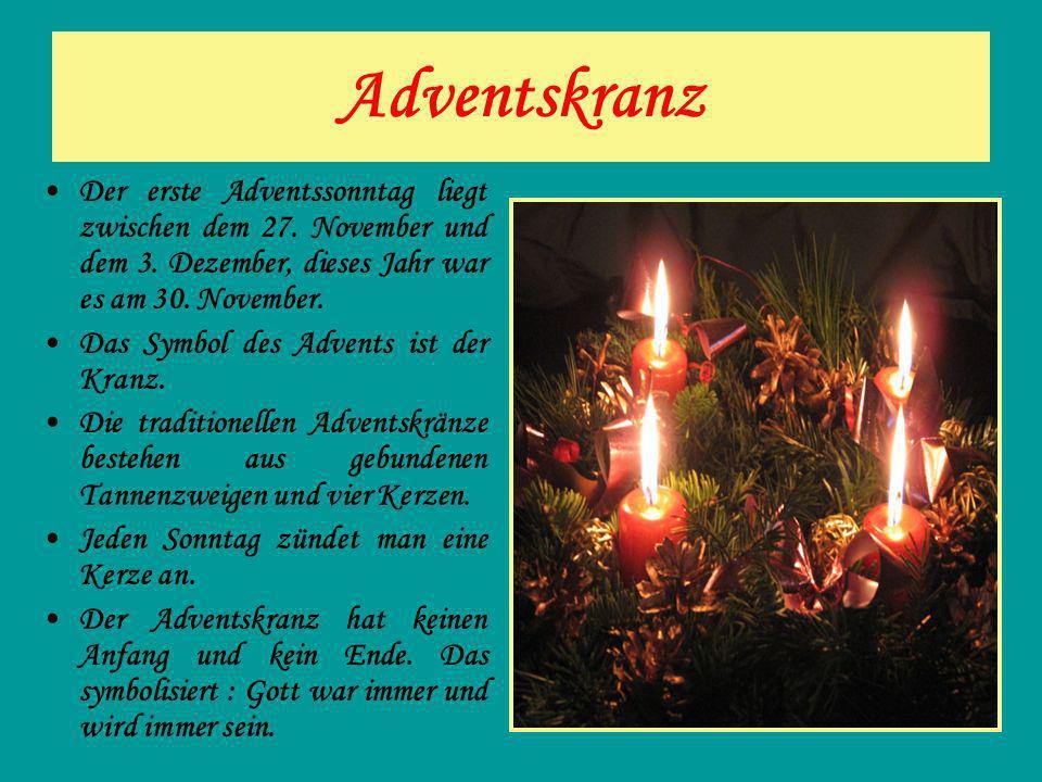 Adventskranz Der erste Adventssonntag liegt zwischen dem 27. November und dem 3. Dezember, dieses Jahr war es am 30. November. Das Symbol des Advents