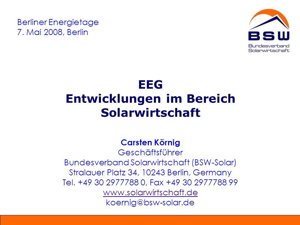 Investitionssicherheit durch Marktöffner EEG Netzanschluss Unbegrenztes Anschlussrecht für alle privaten und kommerziellen Erzeuger von PV-Solarstrom Einspeisung Solarstrom 100% oder Anteile des Solarstroms können ins Netz eingespeist werden (prioritäre Einspeisung) Vergütung Solarstrom (kostendeckend) Jede kWh wird zu einem festen Preis über 20 Jahre vergütet Der Vergütungstarif sinkt für neue PV-Anlagen um 5%/ 6,5% pro Jahr (Gebäude/FF-PV) Betreiberrendite von rd.