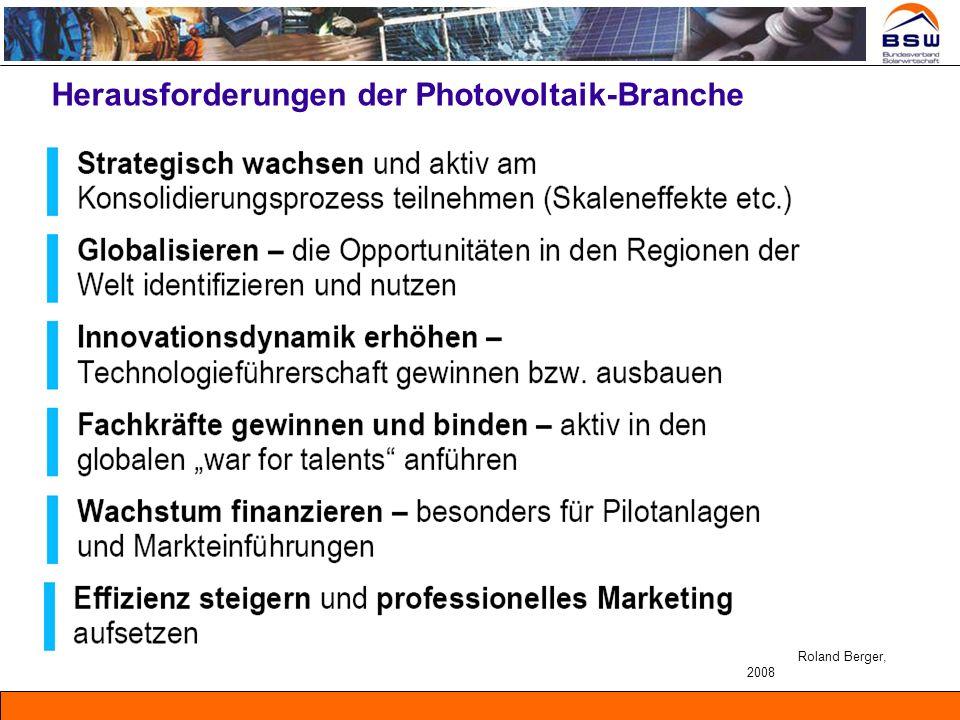 Herausforderungen der Photovoltaik-Branche Roland Berger, 2008