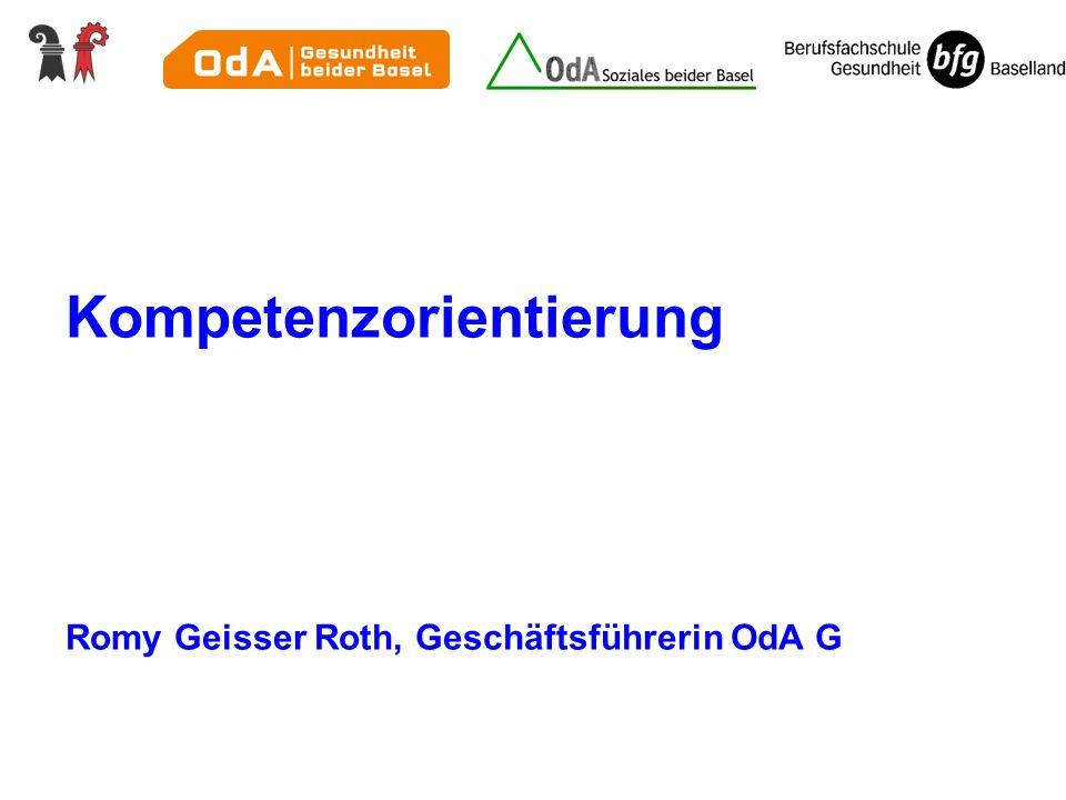 Kompetenzorientierung Romy Geisser Roth, Geschäftsführerin OdA G