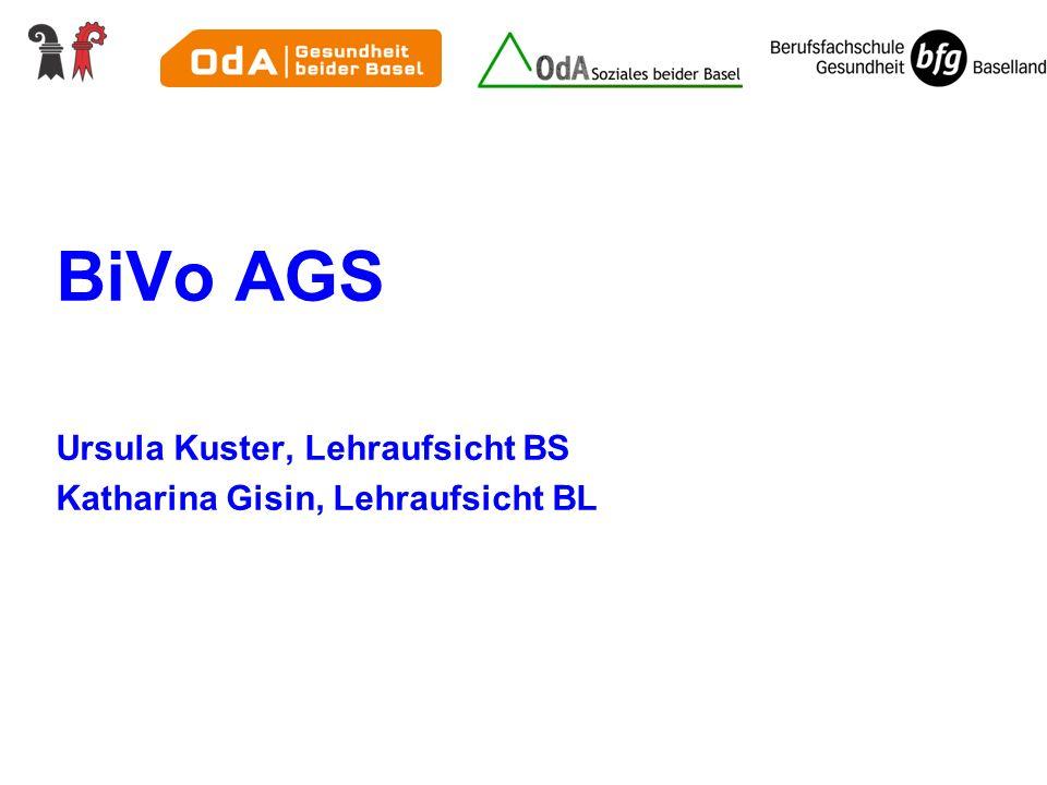 BiVo AGS Ursula Kuster, Lehraufsicht BS Katharina Gisin, Lehraufsicht BL