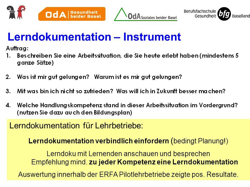 Lerndokumentation – Instrument Lerndokumentation für Lehrbetriebe: Lerndokumentation verbindlich einfordern ( bedingt Planung!) Lerndoku mit Lernenden