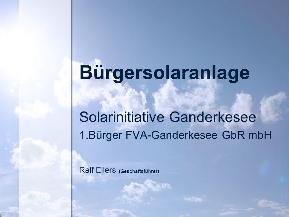 Bürgersolaranlage Solarinitiative Ganderkesee 1.Bürger FVA-Ganderkesee GbR mbH Ralf Eilers (Geschäftsführer)