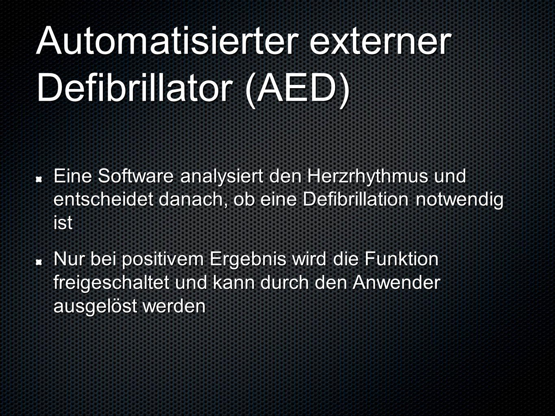 Automatisierter externer Defibrillator (AED) Eine Software analysiert den Herzrhythmus und entscheidet danach, ob eine Defibrillation notwendig ist Nu