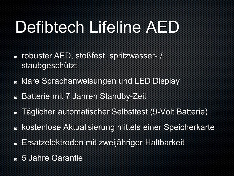 Ersatzteilkosten Defibrillationselektroden (Haltbarkeit 2 Jahre) 39,- 9V Lithium Testbatterie (Lebensdauer 1 Jahr) 15,- Batteriepack (Standby-Lebensdauer 7 Jahre) 225,- (Preise exkl.