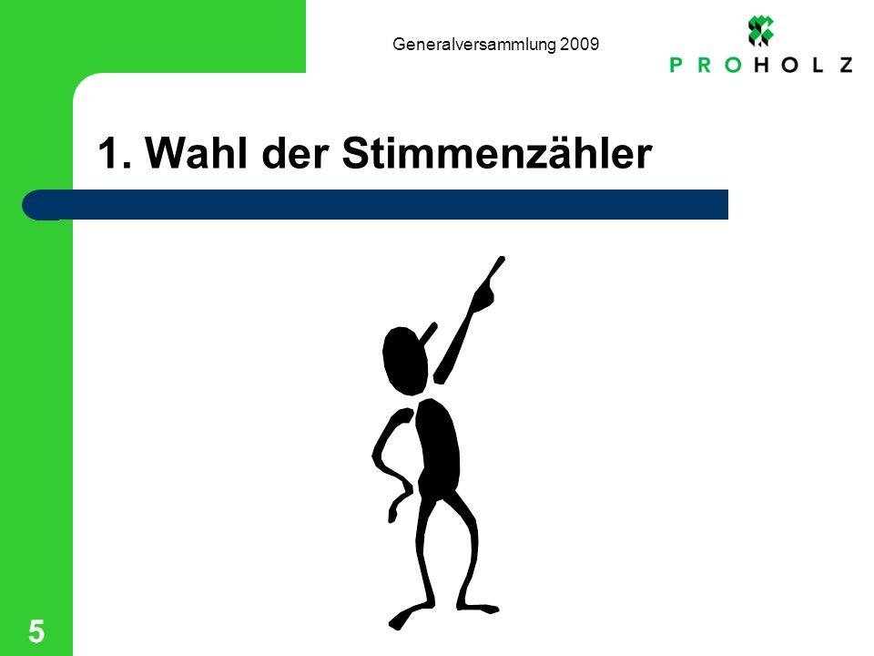 Generalversammlung 2009 36 8.Tätigkeit im laufenden Jahr Termine: –25.