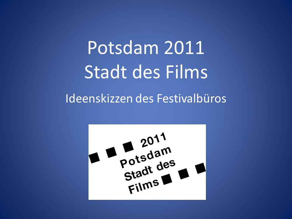 Potsdam 2011 Stadt des Films Ideenskizzen des Festivalbüros