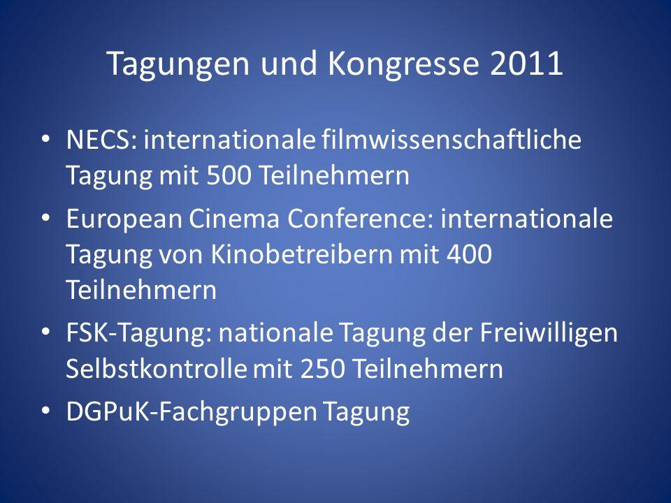 Tagungen und Kongresse 2011 NECS: internationale filmwissenschaftliche Tagung mit 500 Teilnehmern European Cinema Conference: internationale Tagung vo