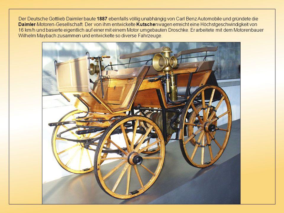 Im Ausgang des 19. Jahrhunderts Die Entwicklung der heutigen Autos mit einem Verbrennungsmotor als Antrieb kam 1886 in Deutschland einen Schritt weite
