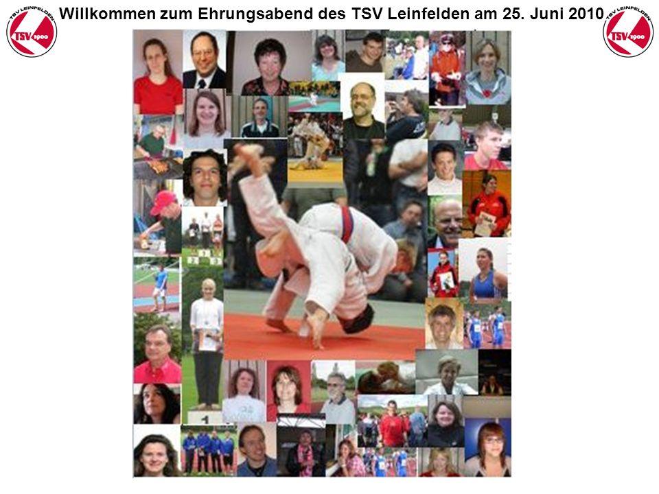 Willkommen zum Ehrungsabend des TSV Leinfelden am 25. Juni 2010
