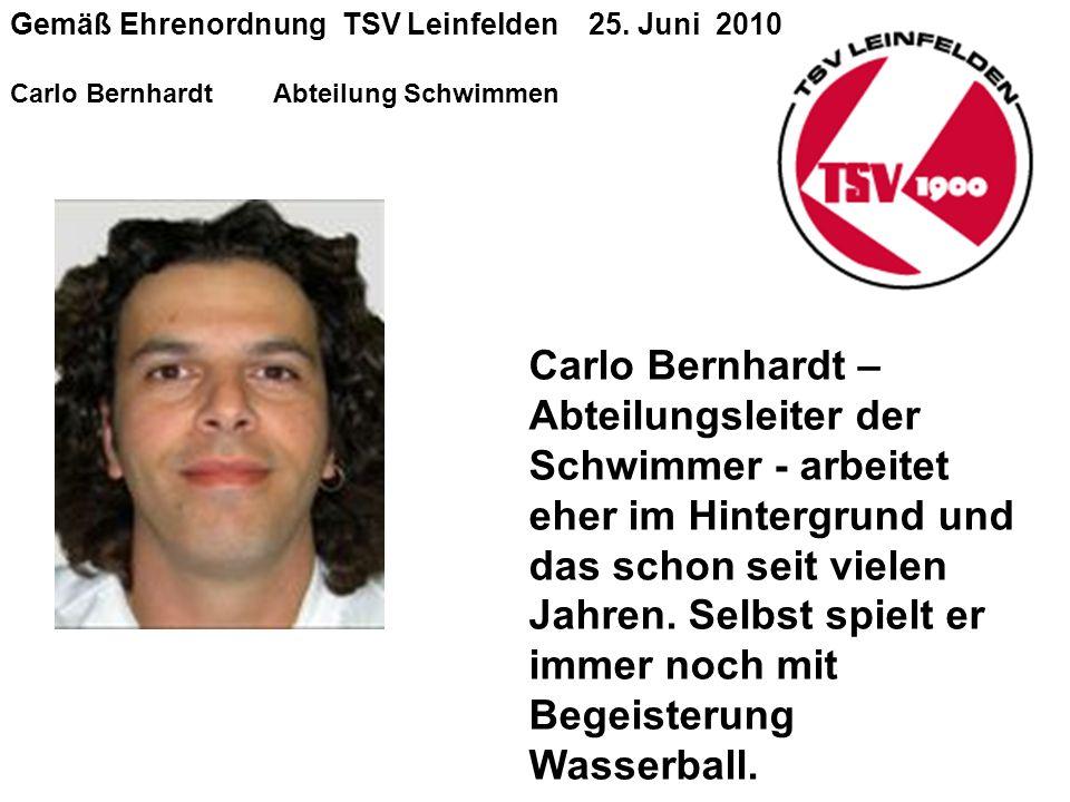 Gemäß Ehrenordnung TSV Leinfelden 25.
