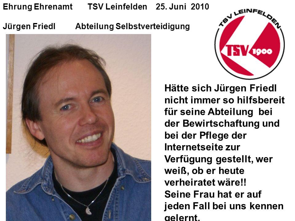 Juni 2010 Jürgen FriedlAbteilung Selbstverteidigung Hätte sich <b>Jürgen Friedl</b> <b>...</b> - slide_7
