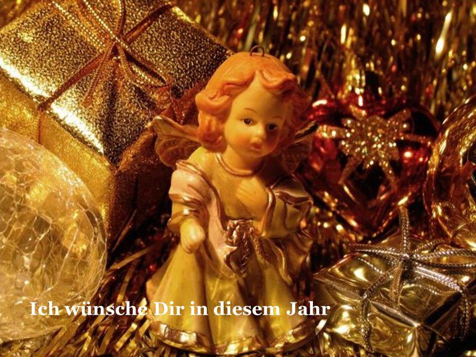 Ich wünsche Dir in diesem Jahr