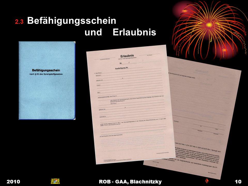 2010ROB - GAA, Blachnitzky10 2.3 Befähigungsschein und Erlaubnis