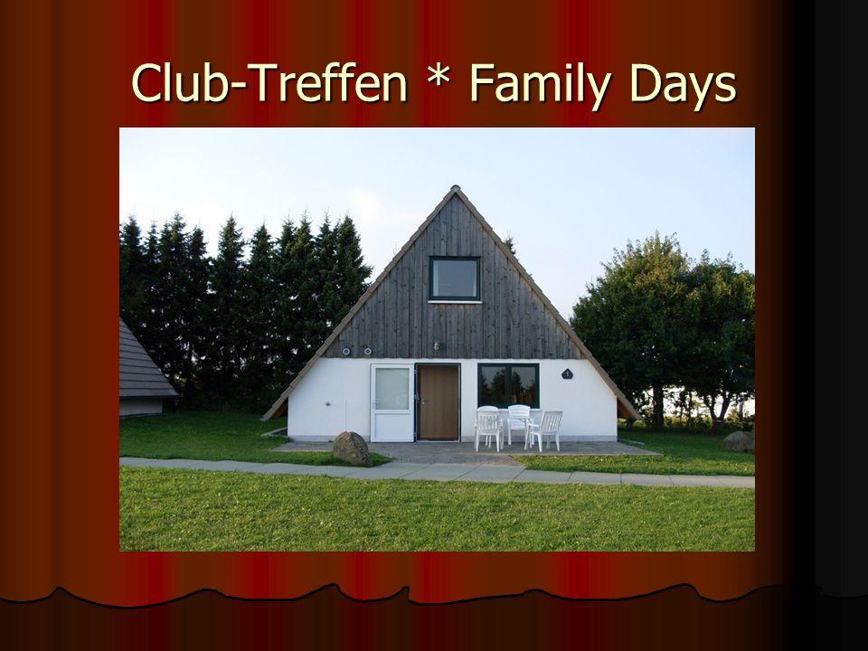 Das 2.Treffen vom Club ist das Family Days Das Family-Days findet im schönen Greifenstein statt.