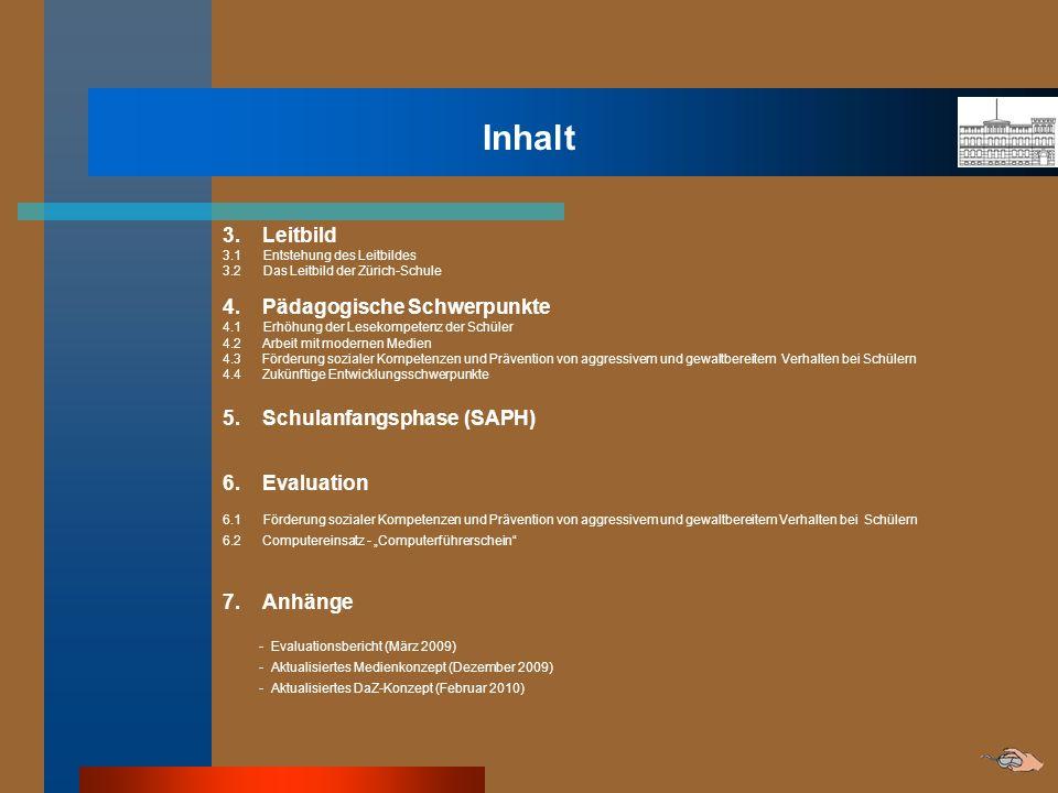 Inhalt 3. Leitbild 3.1 Entstehung des Leitbildes 3.2 Das Leitbild der Zürich-Schule 4. Pädagogische Schwerpunkte 4.1 Erhöhung der Lesekompetenz der Sc