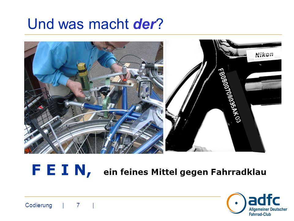 Codierung | 7 | Und was macht der? F E I N, ein feines Mittel gegen Fahrradklau