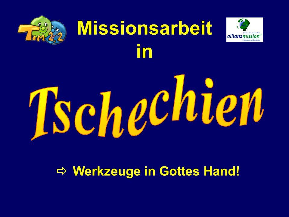 Missionsarbeit in Werkzeuge in Gottes Hand!