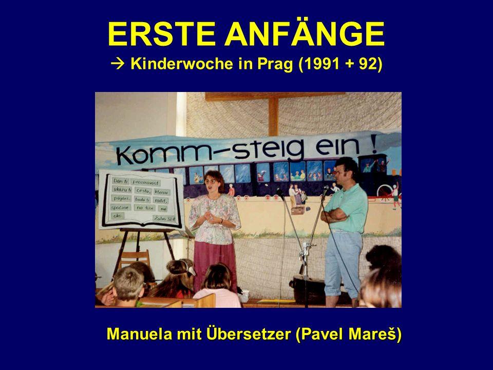 Manuela mit Übersetzer (Pavel Mareš) ERSTE ANFÄNGE Kinderwoche in Prag (1991 + 92)