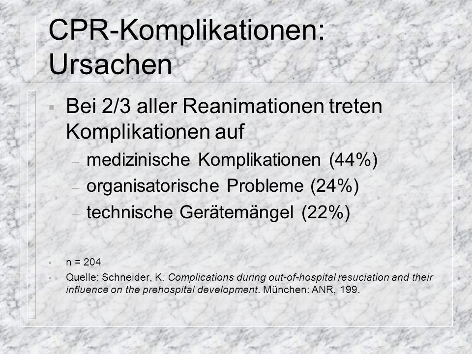 Medizinische Komplikationen Rippenserienfraktur erschwerte Intubation Aspiration (56% der med.