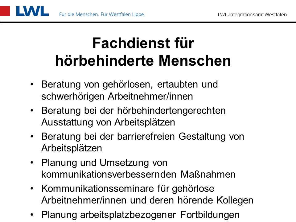 LWL-Integrationsamt Westfalen Ingenieurfachdienst für behinderungsgerechte Arbeitsplatzgestaltung Beratung bei der Einrichtung und Gestaltung von Arbe