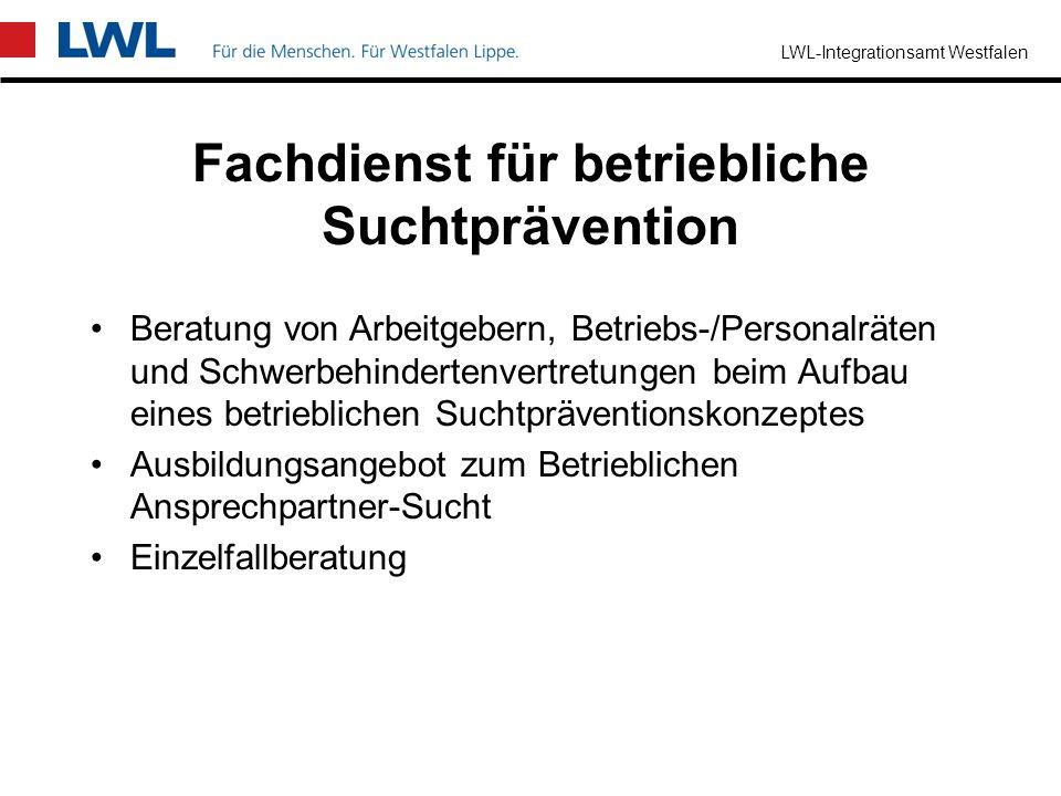 LWL-Integrationsamt Westfalen Fachdienst für psychosoziale und arbeitspädagogische Begleitung Beratung über die Auswirkungen psychischer und neurologi