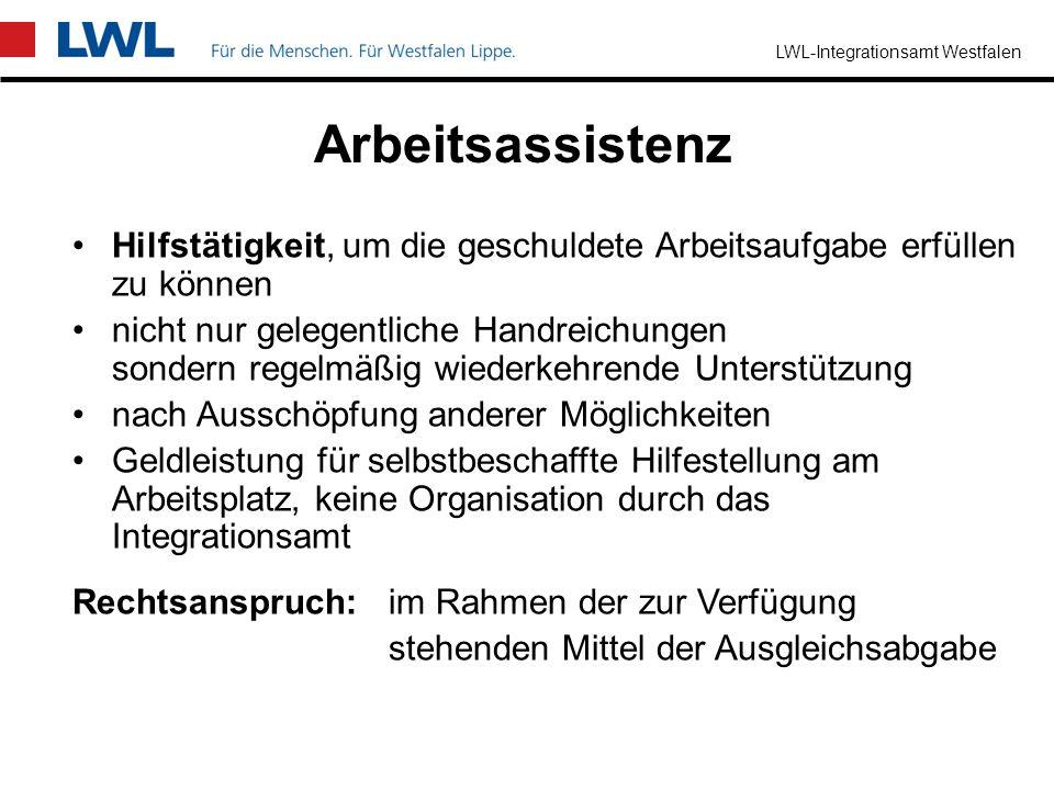 LWL-Integrationsamt Westfalen sind Hilfen, die nicht ins Eigentum des Arbeitgebers übergehen Zuschuss bis zur vollen Höhe der Kosten Erst- und Ersatzb