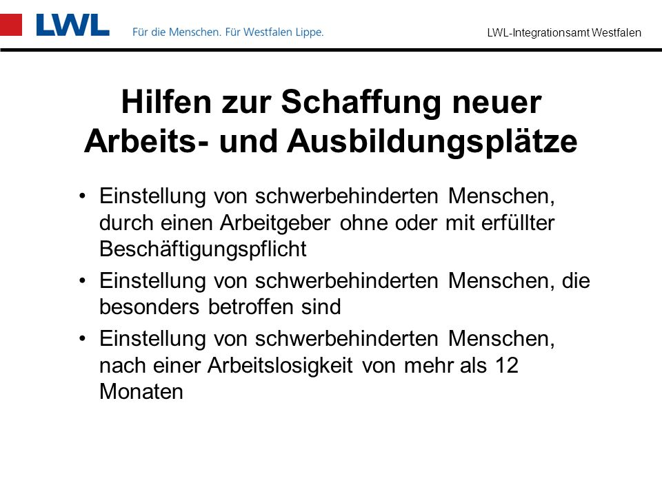 LWL-Integrationsamt Westfalen bis zur Höhe der entstehenden Aufwendungen behinderungsbedingt notwendige Qualifizierung bzw. behinderungsbedingter Mehr