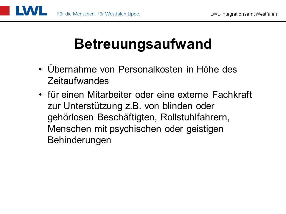 LWL-Integrationsamt Westfalen sind Leistungen bei außergewöhnlichen Belastungen des Arbeitgebers bei der Beschäftigung von besonders betroffenen schwe