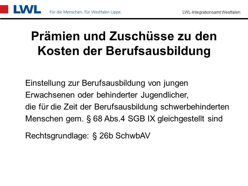LWL-Integrationsamt Westfalen Zuschüsse zu Gebühren bei der Berufsausbildung Arbeitgeber, die ohne Beschäftigungspflicht besonders betroffene schwerbe